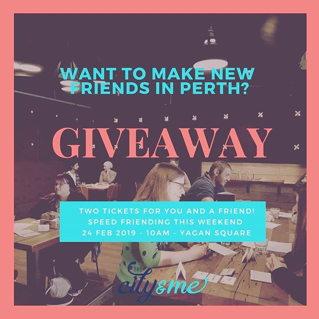 **GIVEAWAY** . We're giving away two tickets for you and a friend to make some new friends in Perth at Speed Friending (20s & 30s) this weekend! Sunday, 24 February at 10am - 12pm. Yagan Square, Perth City. . To go in the draw you need to: 👍Tag a friend that loves to try new things. . 👌 Like this post and follow our page. . 👉You can enter as many times as you like. . 👉Competition closes midnight on the 22 Feb. . 🤞Winner will be announced before lunch on the 23 Feb. . . . . . . . . . . #perthfriends #Perthhappenings #perthlocal #meetnewpeople #speedfriending #speedfriendingperth #findyourtribe #friendship #friends #cityofperth #seeperth #experienceperth #perthsocial #meetfriends #makefriends #meetfriendsperth #meetpeopleperth #makefriendsperth #perthtodo #peopleofperth #meetup #newfriends #connectingpeopleinthecity #thingstodo #loveyourcity #connectingpeople #networking #perthlife #loveperth #perthvibes