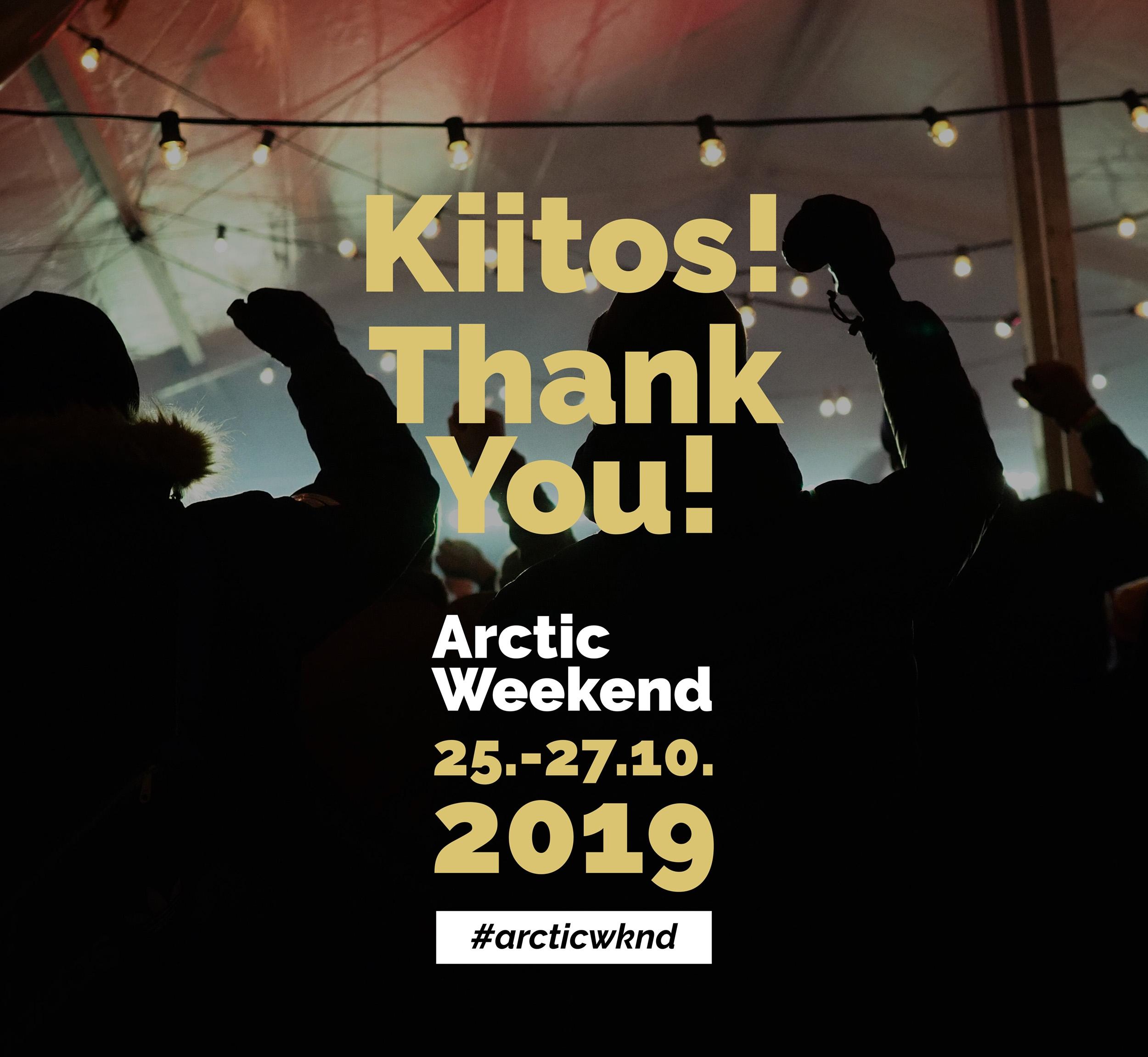 Arctic Weekend tulee taas 25.–27.10.2019! Pistä kalenteriin.