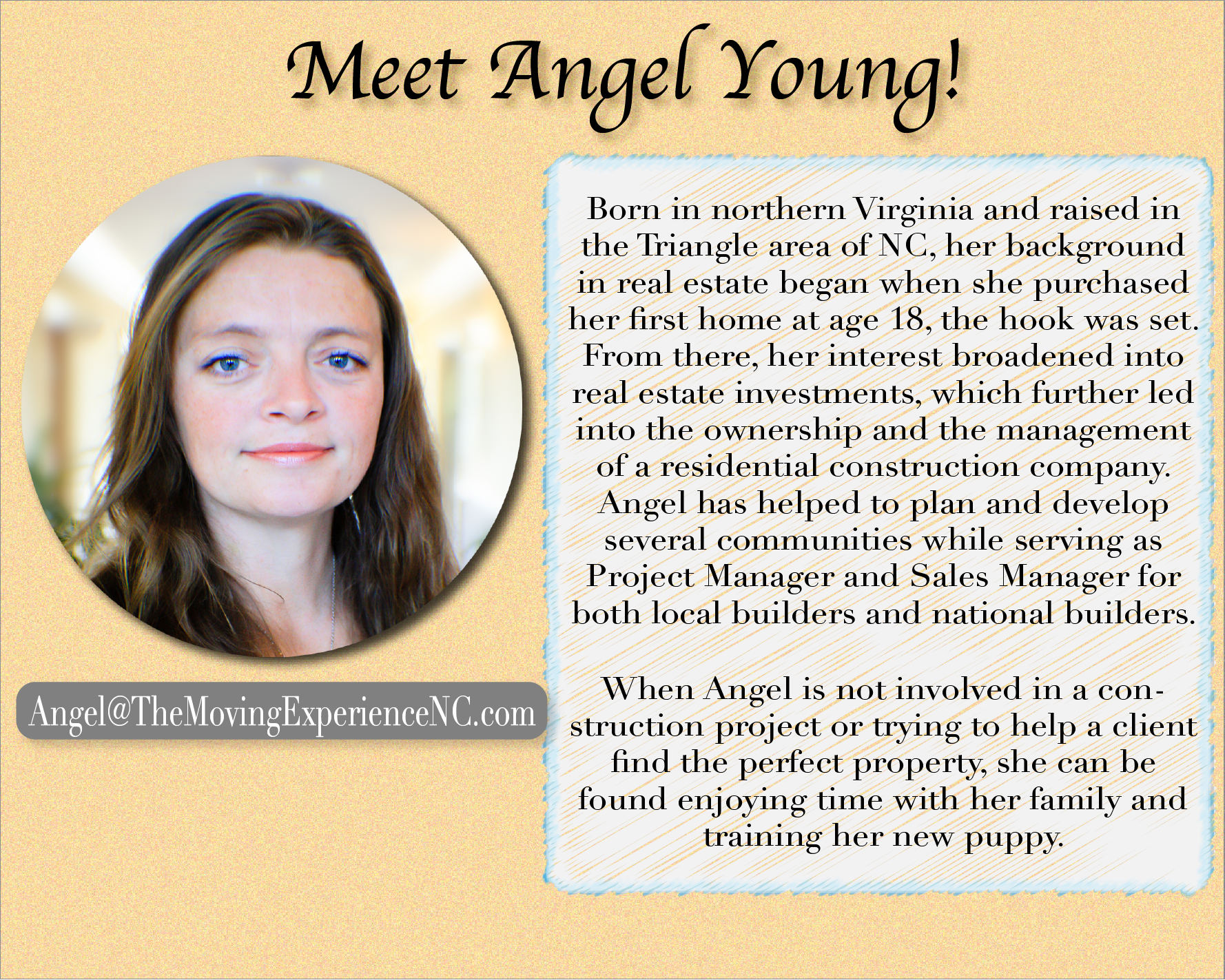 Our newest team member, Angel Young, joins us after a successful career in residential construction.