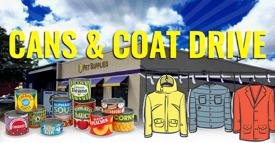 Wags to Wiskers Cans and Coat Drive