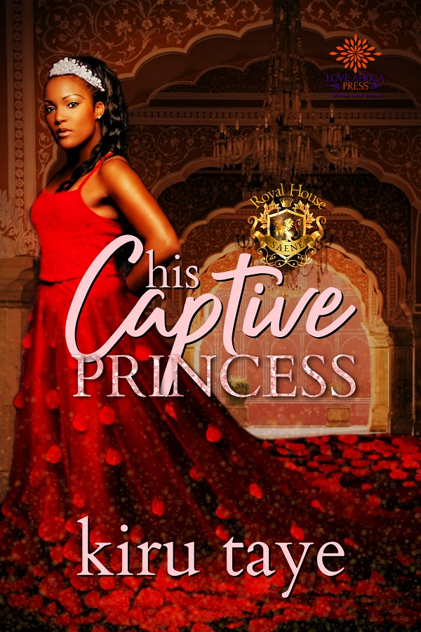 His Captive Princess by Kiru Tase