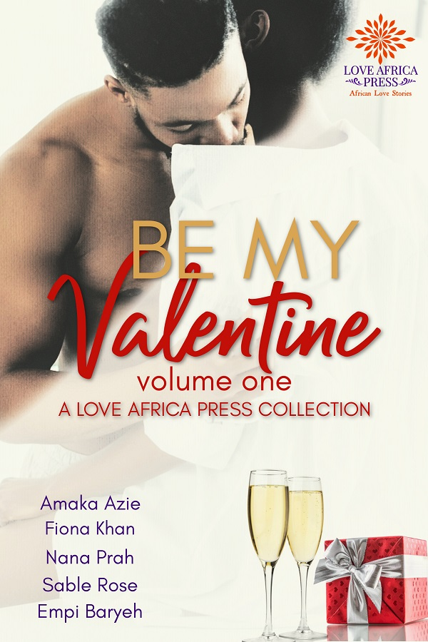 Be My Valentine a Love Africa Press collection
