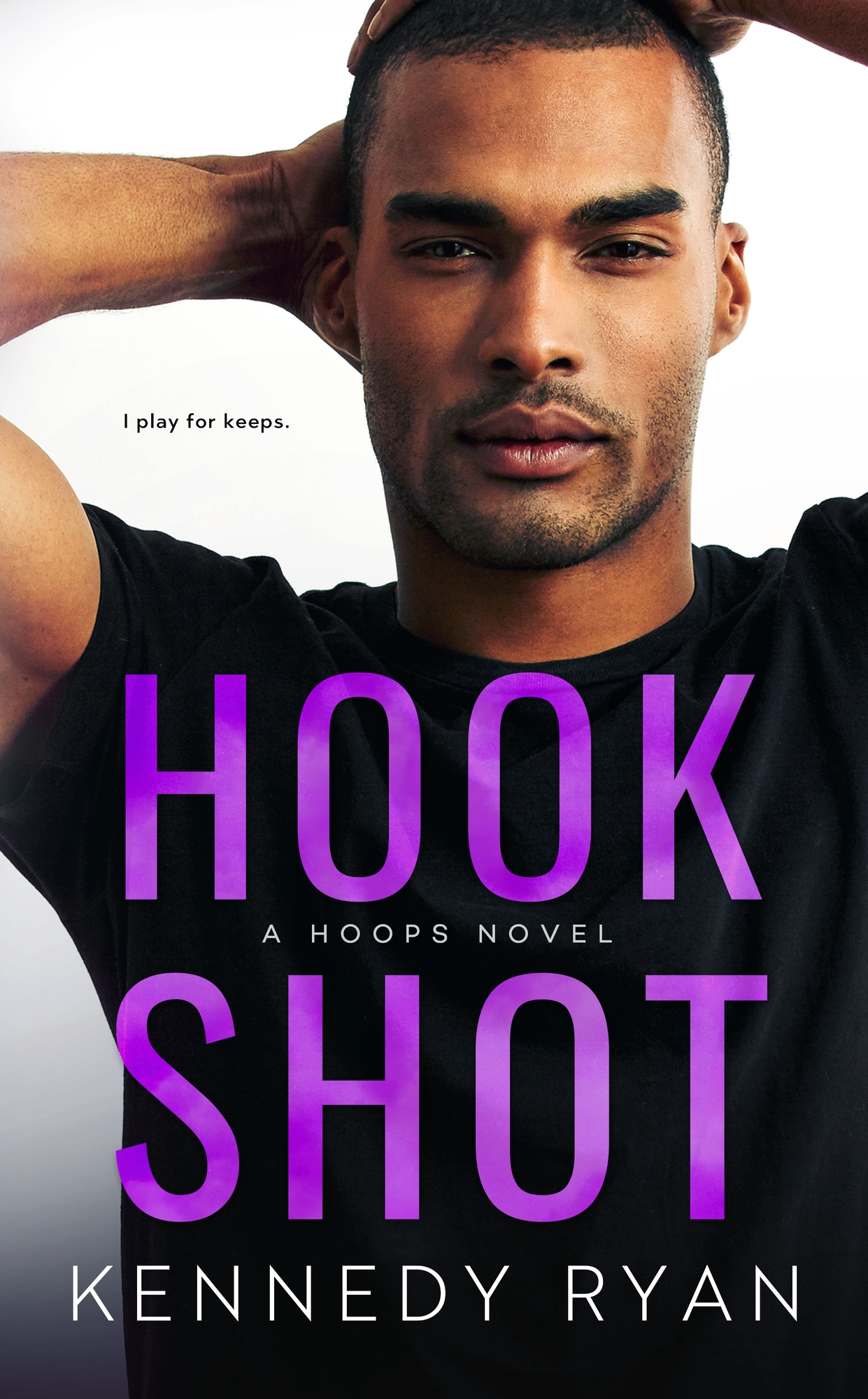 Hook Shot by Kennedy Ryan