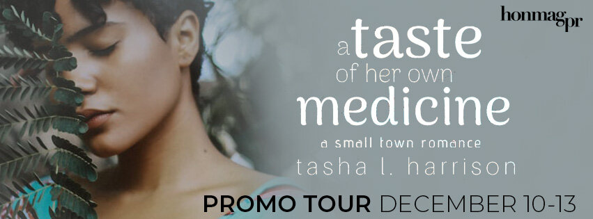 Introducing: A TASTE OF HER OWN MEDICINE by TASHA L. HARRISON