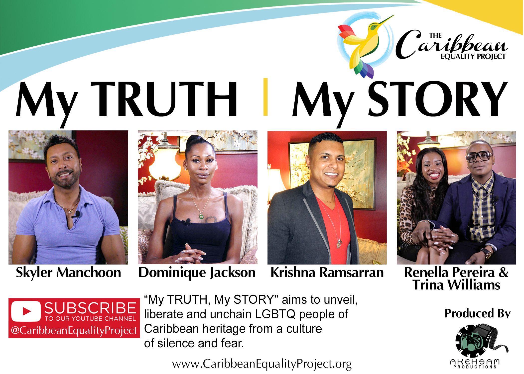 My TRUTH, My STORY - Produced by Caribbean Equality Project in Association with Akehsam ProductionsWritten and Directed by: Mohamed Q. AminVideographer & Editor: Masheka Joseph