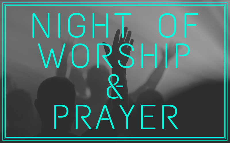 We will be having a Night of Worship & Prayer on Wednesday, July 10th starting at 6:00 pm. We hope you will join us for this spirit enriching event!