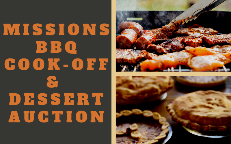 Wednesday, July 31, 6:00 p.m: BBQ Cook-off and Dessert Auction Missions Fundraiser   Join us for an evening of BBQ, homemade desserts, and a visit from Ben West, our missionary to China.We are really looking forward to hearing from Ben while the people of First Church show off their BBQ and baking skills! Please sign up to enter the BBQ Cook-off and provide desserts for the auction. All proceeds will benefit First Church Missions!  Sign-up sheets for all events are available at the Welcome Center or call or text Tammy Patton at 405-206-7151 to sign-up today