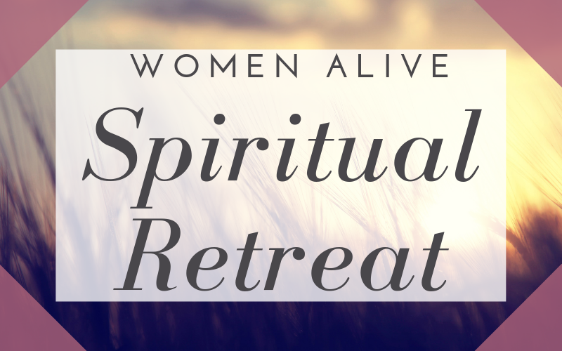 Mark your calendars for the Women Alive spiritual retreat, Saturday, September 14, 2019 at Canyon Camp! Sign-up will continue through Sunday September 8th. The cost is $20 and includes lunch.