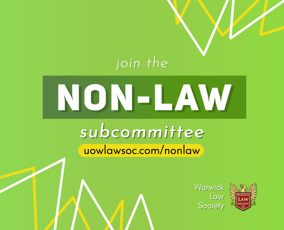 SUBCOM APPLICATIONS OPEN - Warwick Law Society Non-Law Team is recruiting for our sub-committee. A large part of the role will involve helping in the organising and planning of Non-Law STEM and Humanities Panels & other joint societies events. Being a part of the Non-Law Subcommittee is a great opportunity to be an active member of the Law Society. It is also a great opportunity for non-Law students to feel more comfortable within the Law society.To apply, send your CV and 200 word application on why you want to join the sub-committee to Precious.Okoye@warwick.ac.ukDeadline: 8th October
