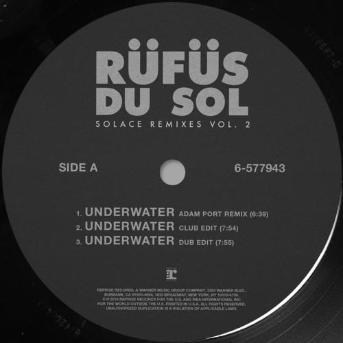 RUFUS DU SOL - UNDERWATER (ADAM PORT REMIX)