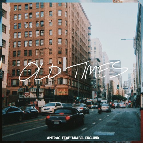 AMTRAC -FT. ANABEL ENGLUND - OLD TIMES