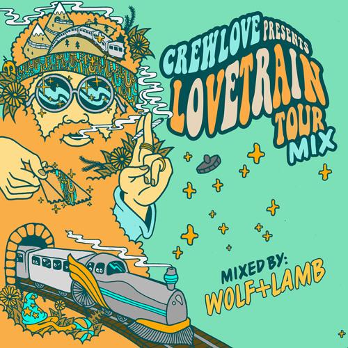 CREW LOVE PRESENTS LOVETRAIN TOUR MIX