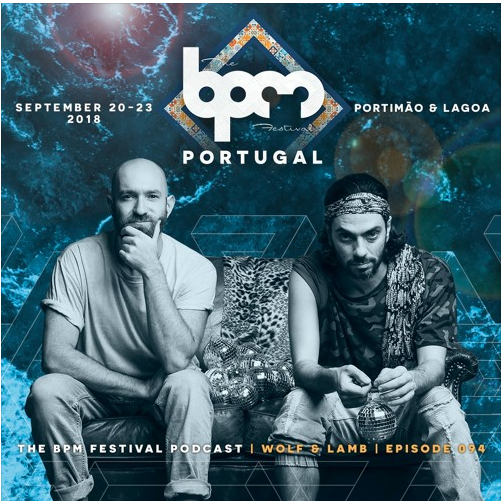 THE BPM FESTIVAL PODCAST 094: WOLF + LAMB