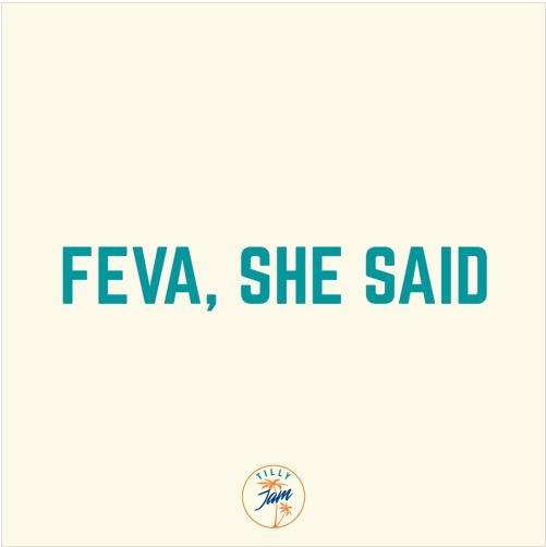 TILL VON SEIN - FEVA, SHE SAID EP