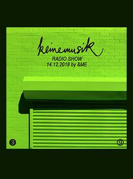 LISTEN TO KEINEMUSIK RADIO SHOW BY &ME
