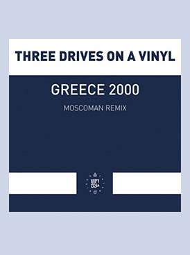 MOSCOMAN - GREECE 2000 REMIX