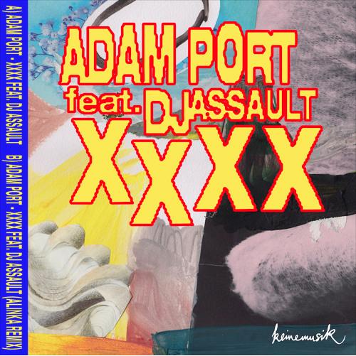 XXXX FEAT. DJ ASSAULT (ALINKA REMIX)