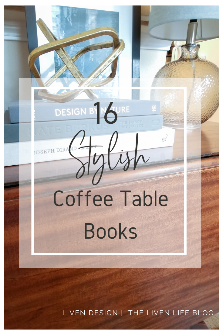 Favorite Stylish Coffee Table Books Perfect For Decorating With Liven Design
