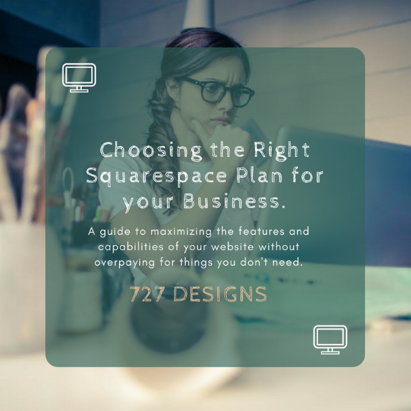 Choosing the right Squarespace Plan for your business.png