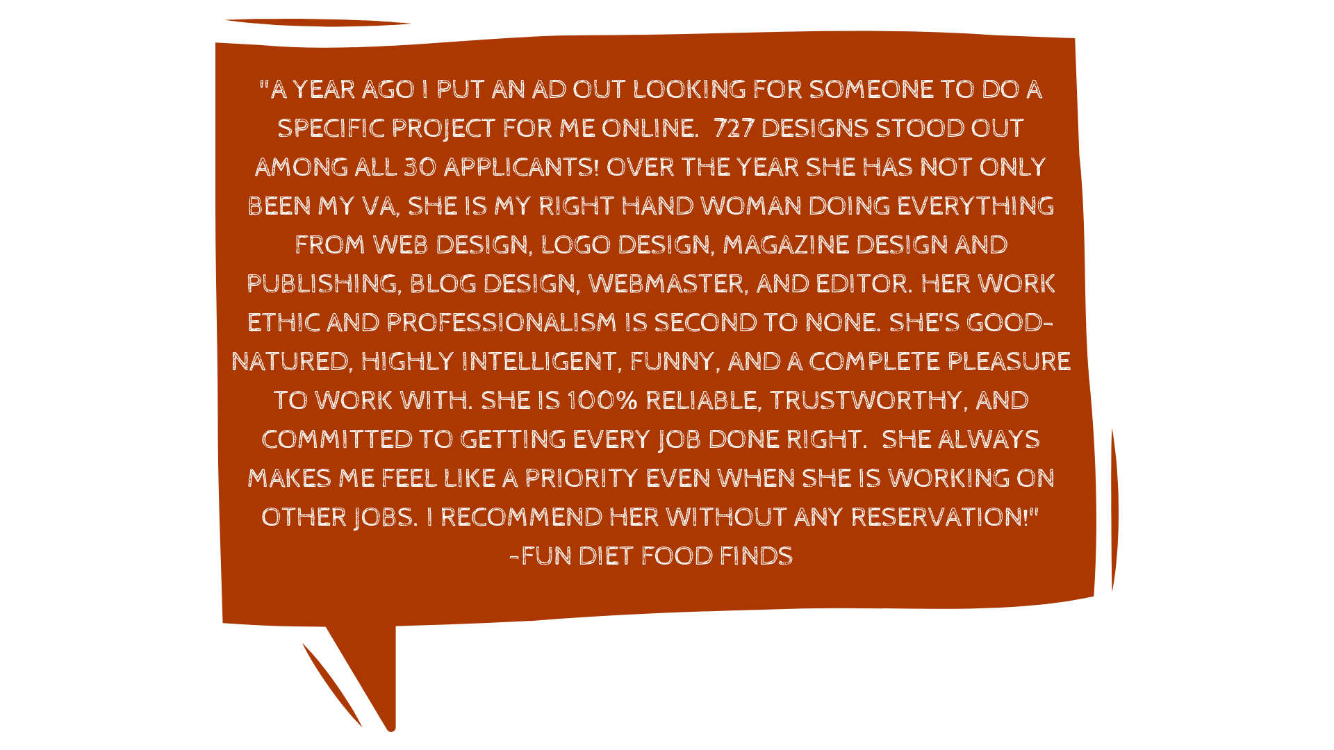 """_""""Honestly, you will not be disappointed in any way, shape, or form to work with Denika. I was looking for someone to build a site fast and for a price that didn't destroy my small business account. Boy, was I lucky. copy 4.png"""