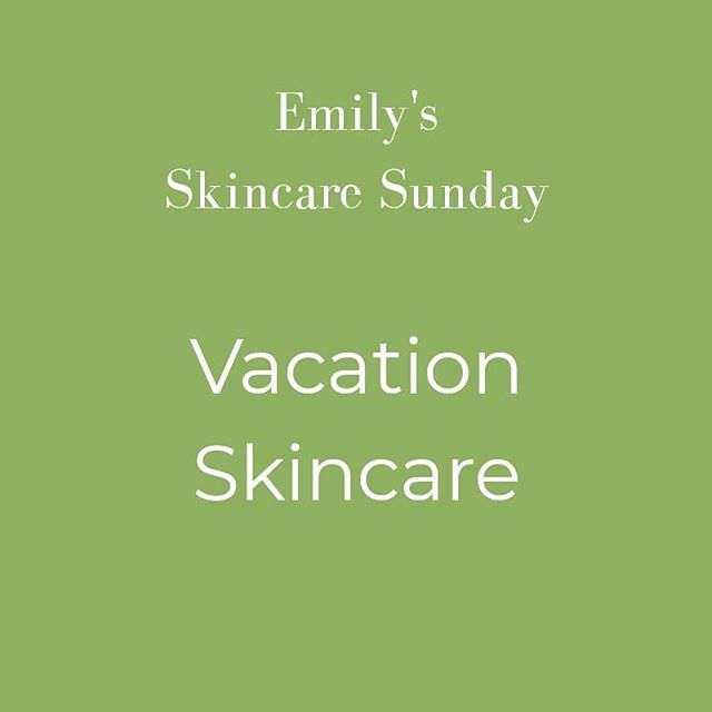 #SkincareSunday with Emily! SWIPE to learn about how she prioritizes her skincare routine while on vacay 👉🏼☀️