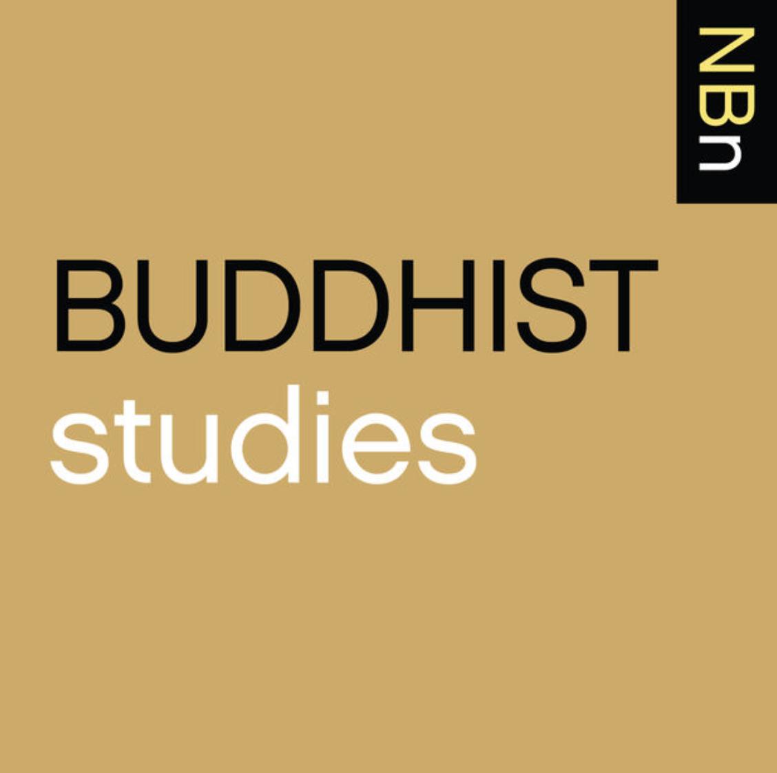 NEW BOOKS IN BUDDHIST STUDIES