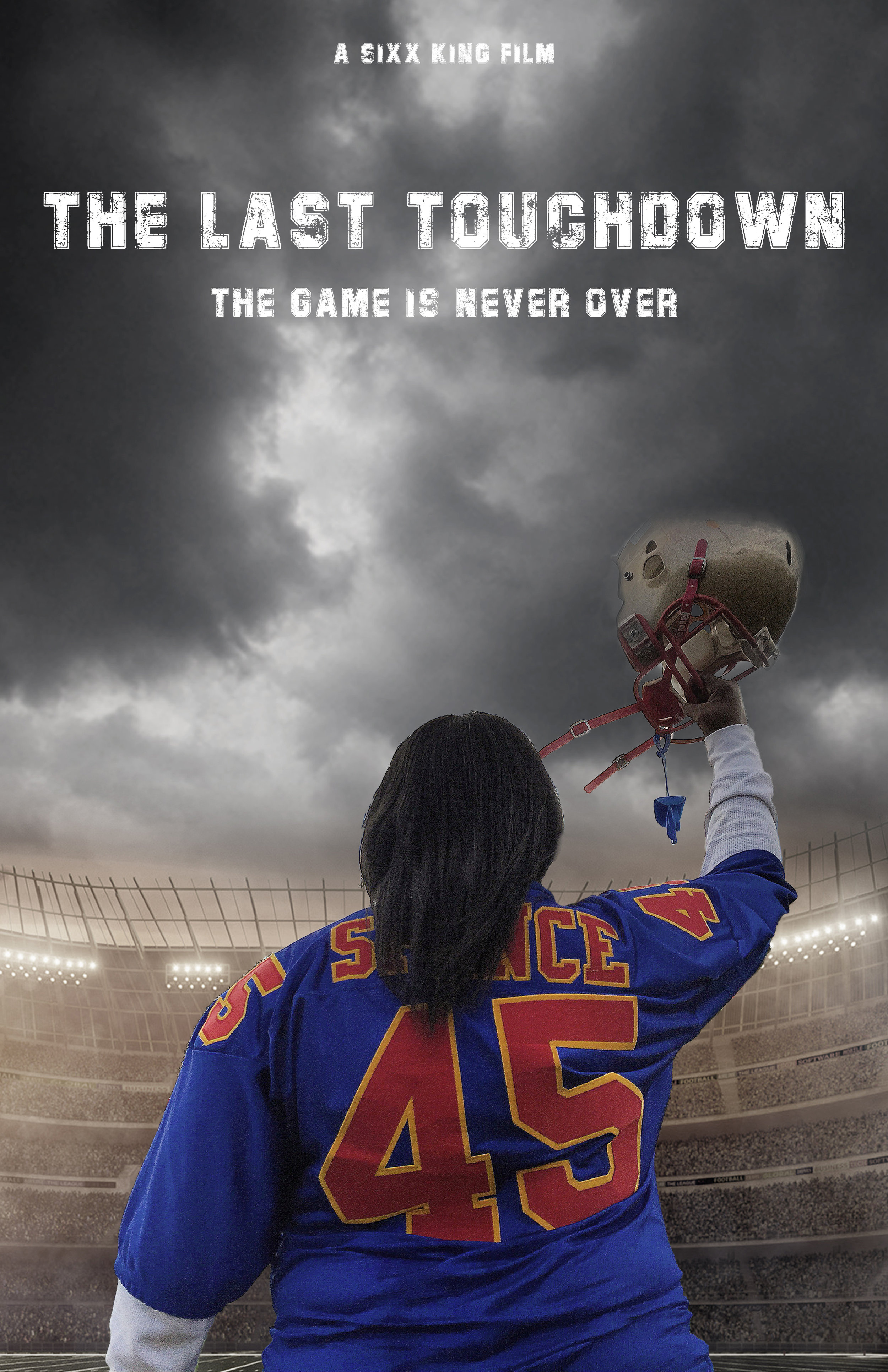 THE LAST TOUCHDOWN - THE GAME IS NEVER OVER
