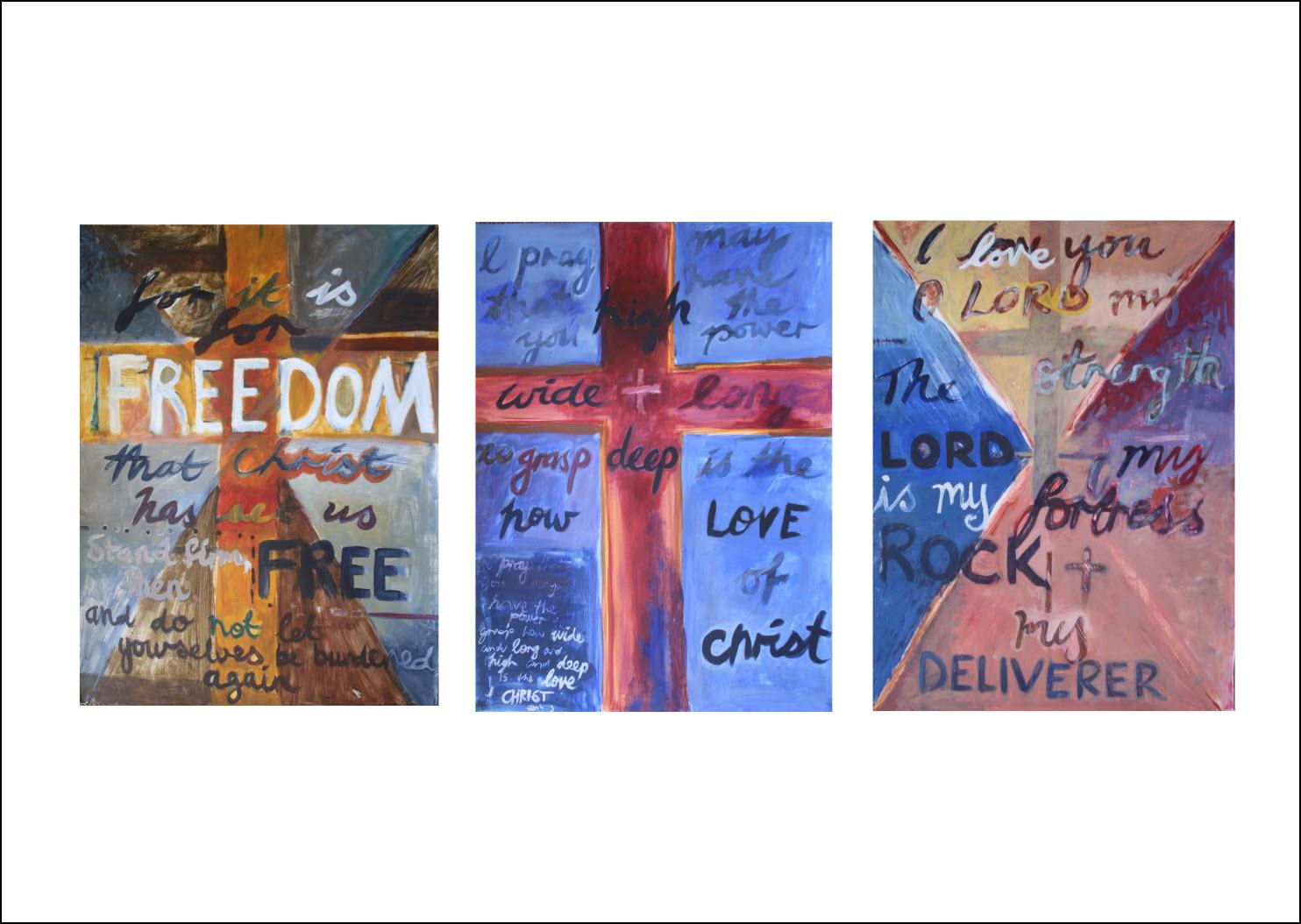 33. Painted Verses - Triptych   Galatians 5;1 Ephesians 3:16-19 Psalm 18:2