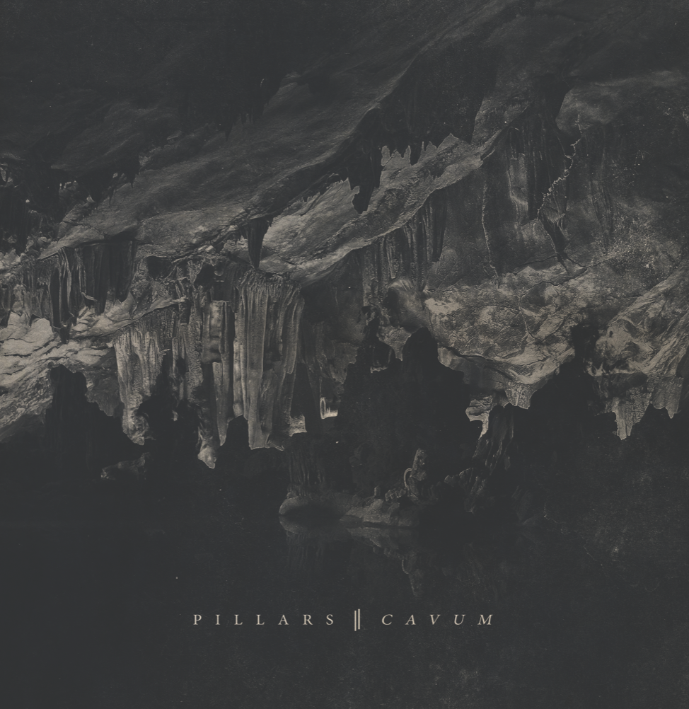 PILLARS - 'Cavum' [LP]