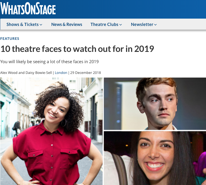 What's On Stage: 10 Theatre Faces to watch out for in 2019 -