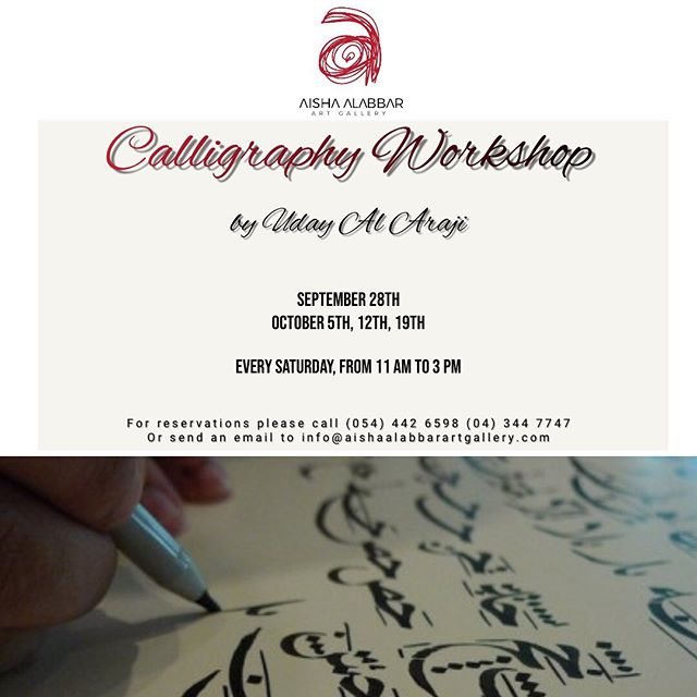 Did you miss the last calligraphy workshop? No worries you can join the next one in September and October!  This time More hours!  For more details call 0544426598 or send an email to info@aishaalabbarartgallery.com #mydubai #aishaalabbarartgallery #calligraphy #calligraphyworkshop #workshops #art #artgallery #dubailife