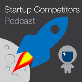 Todd Saxton on Startup Competitors