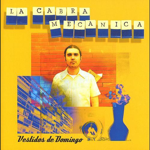 VESTIDOS DE DOMINGO - Band :La Cabra MecánicaTitle: Vestidos de domingoLabel :Warner musicFormat: CD
