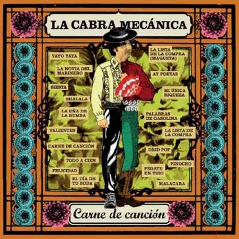 Carne de CAnción - Band :La Cabra MecánicaTitle: Carne de canciónLabel :Warner musicFormat: CD