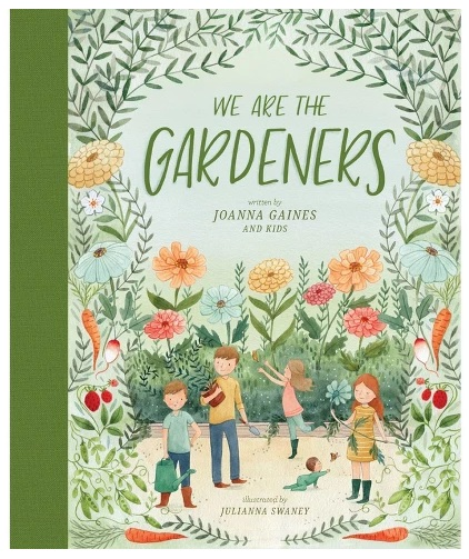 We're The Gardeners Joanna Gaines Book