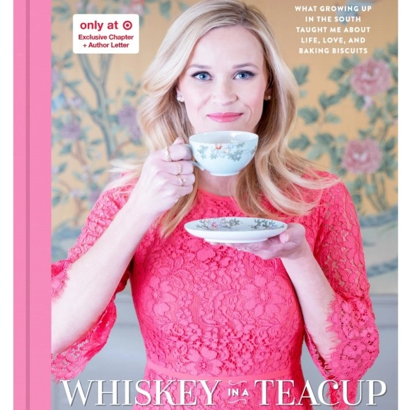 Whiskey in a Teacup Hardcover by Reese Witherspoon
