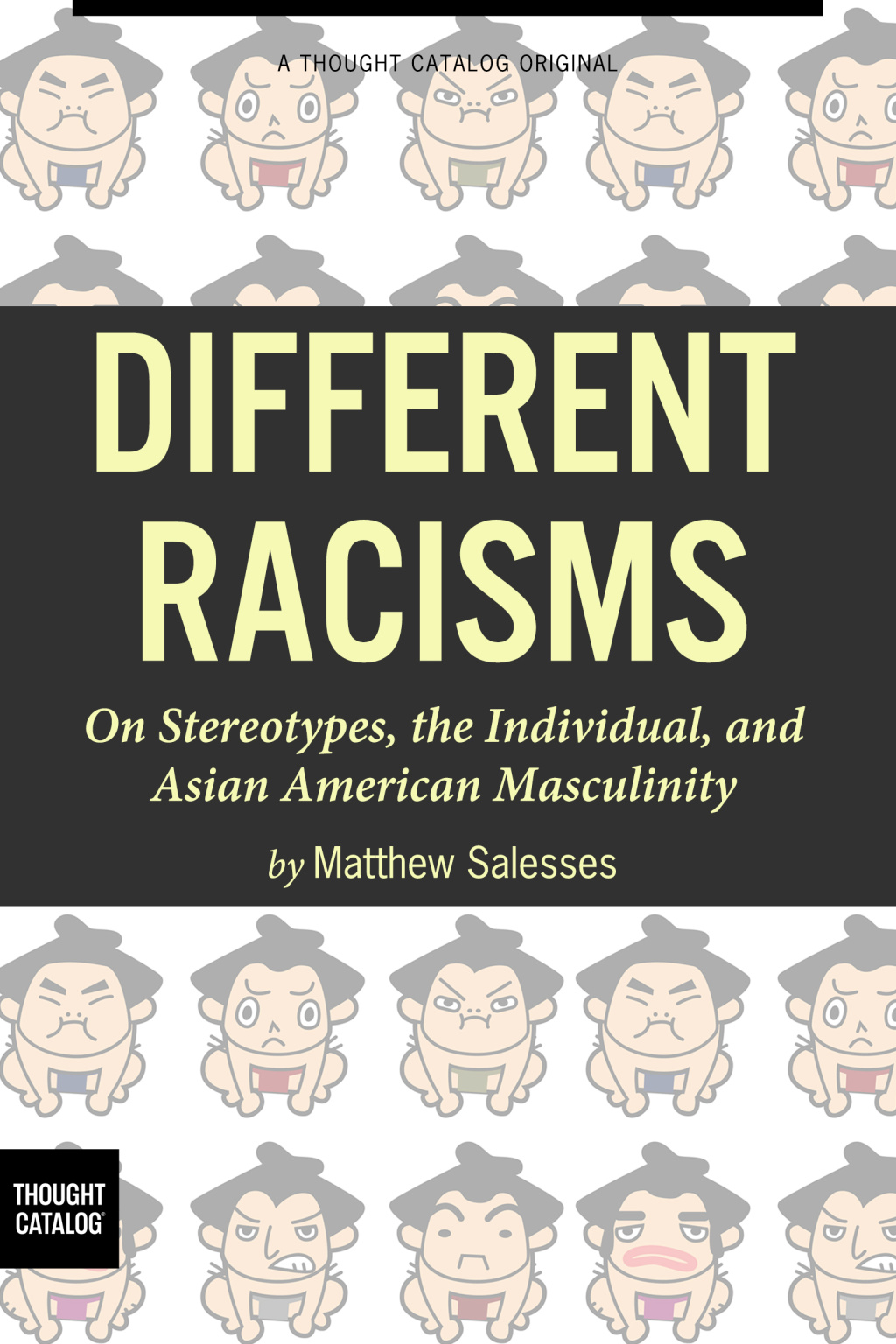 Different Racisms On Stereotypes, the Individual, and Asian American Masculinit.jpg