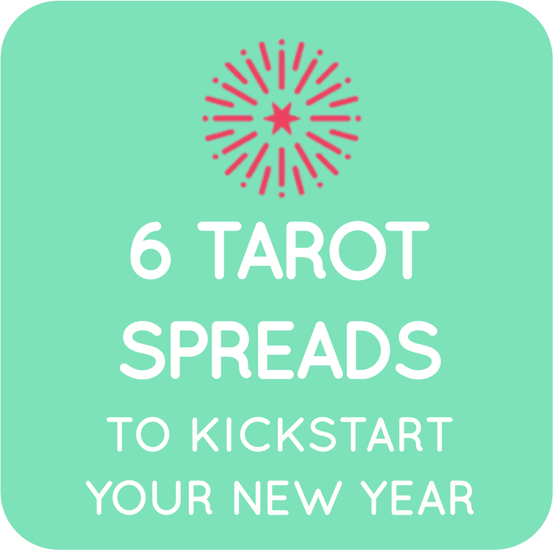 04-6 tarot spreads to kick start your year.png