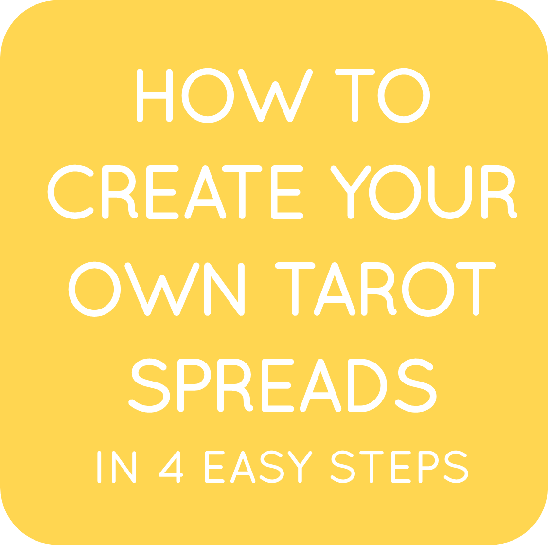 01-how to create your own original tarot spread.png