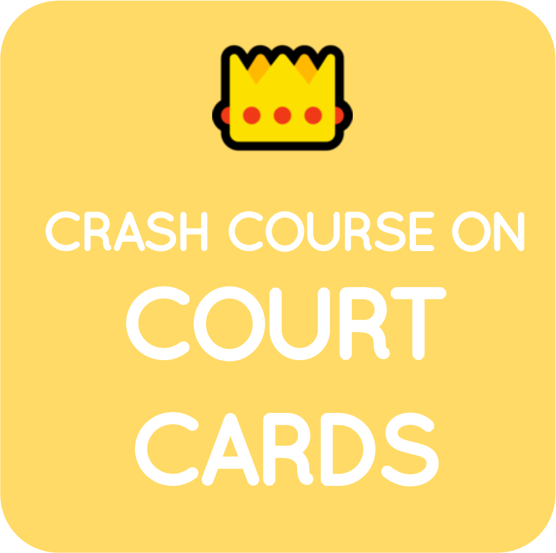 05-crash course on court cards.png