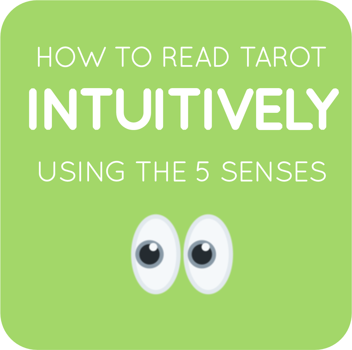 04-how to read tarot intuitively with 5 senses.png