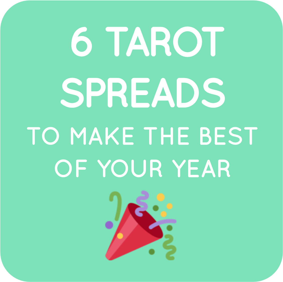 02-tarot spreads make the best of your year squarespace blog image.png