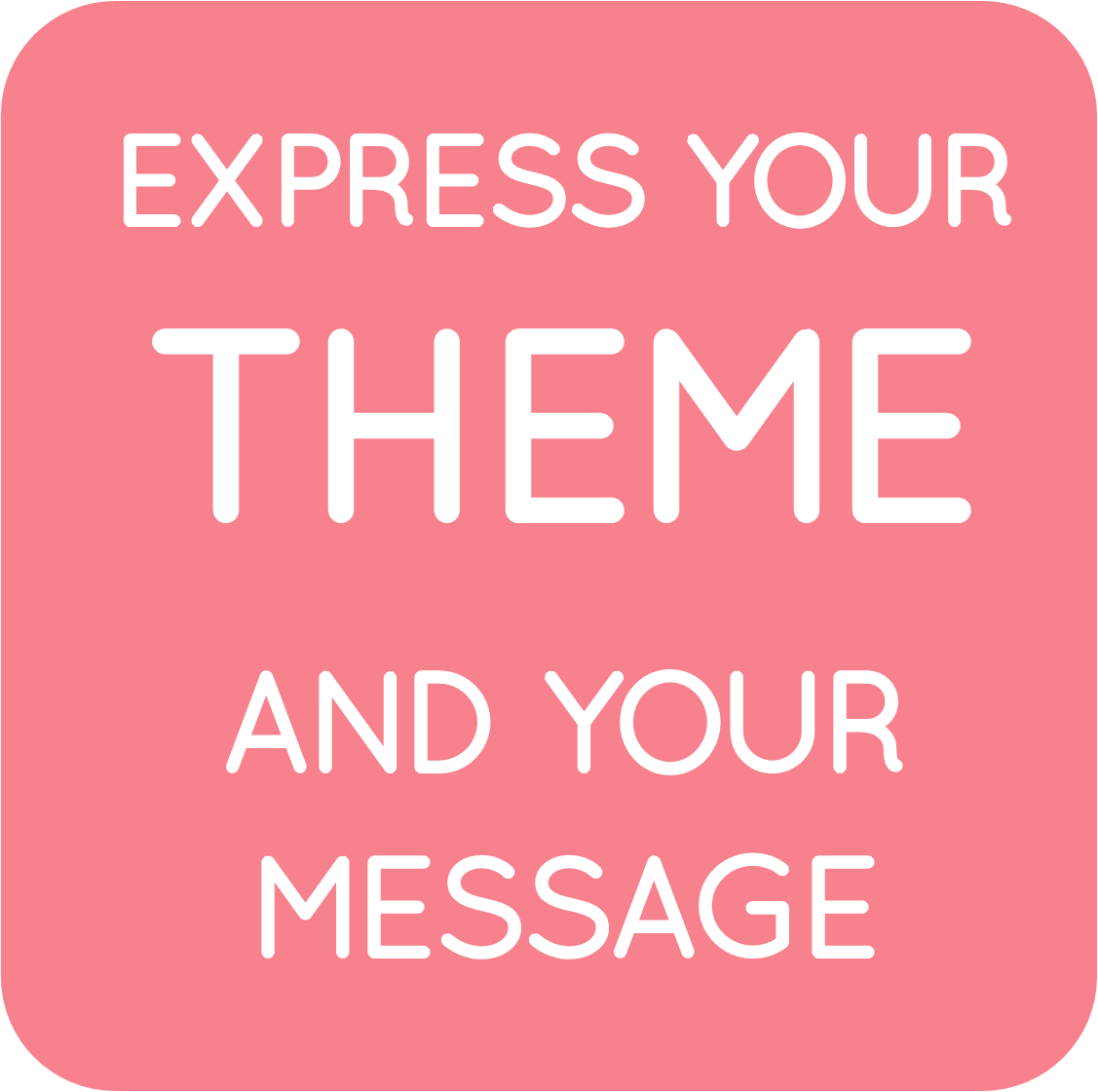 04-express your theme and message.png