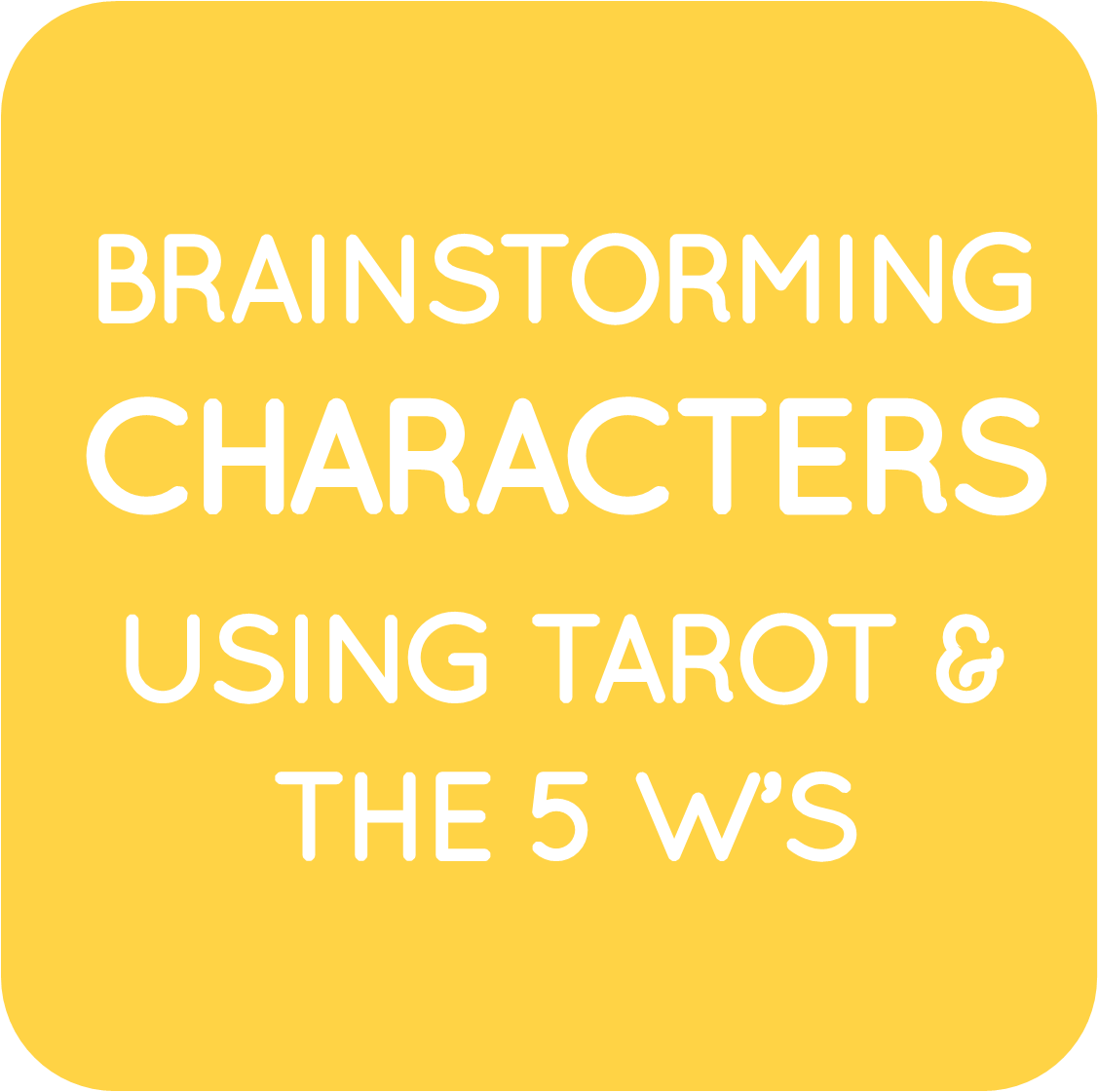 07-brainstorming character using tarot and 5 ws.png