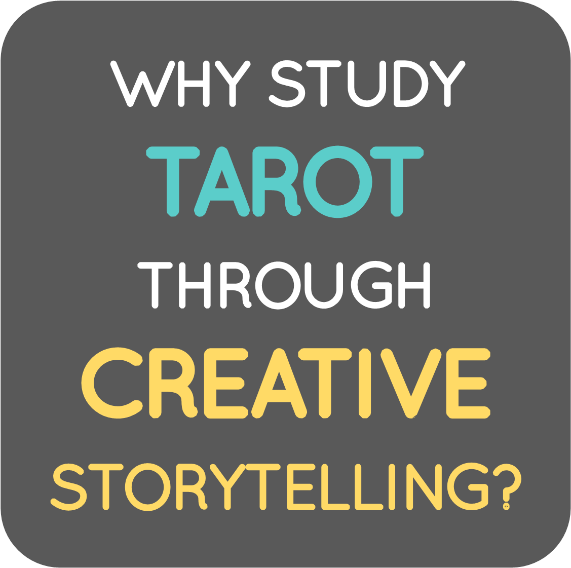 why study tarot through creative storytelling.png