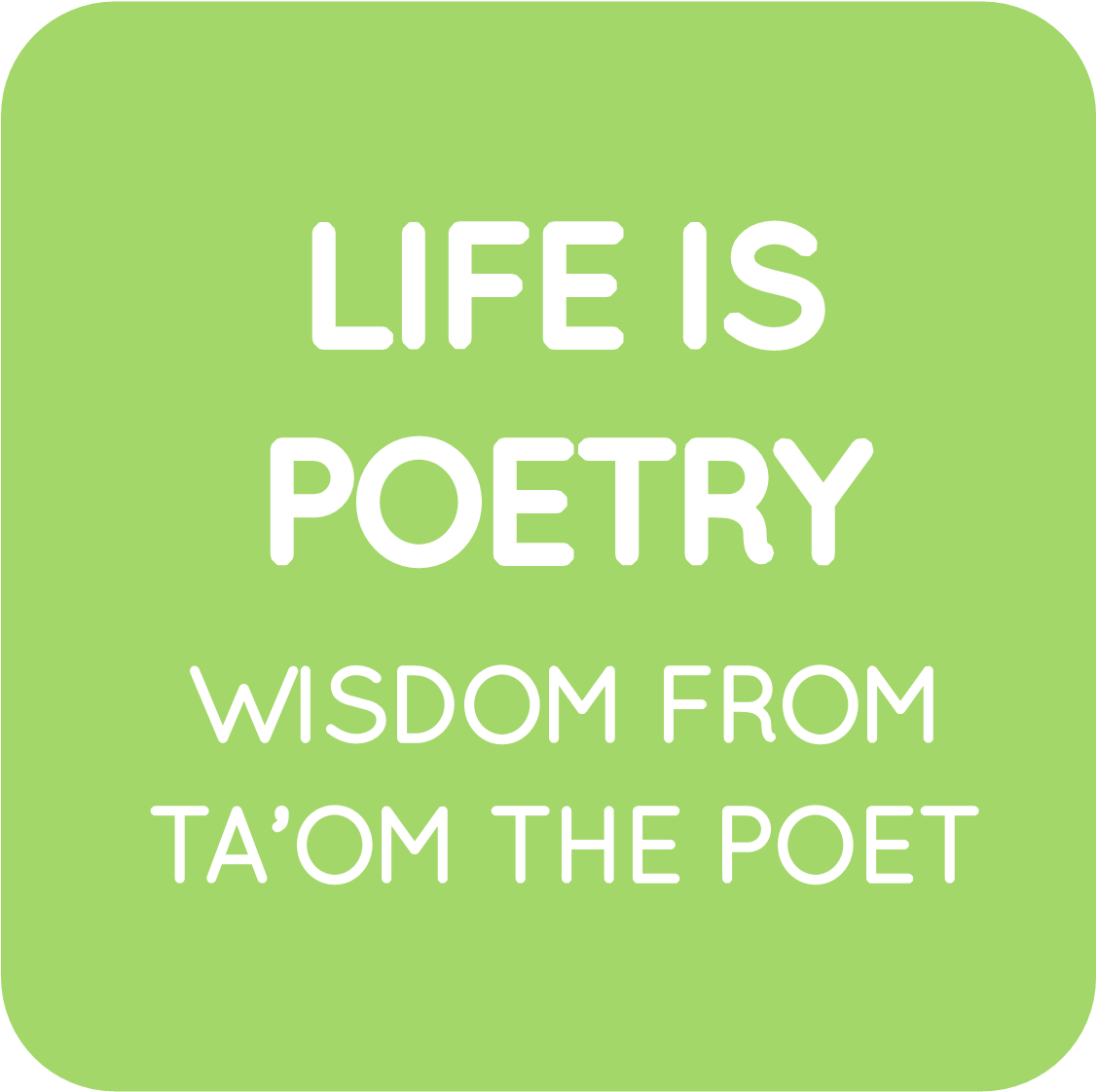 09-ta'om life is poetry.png