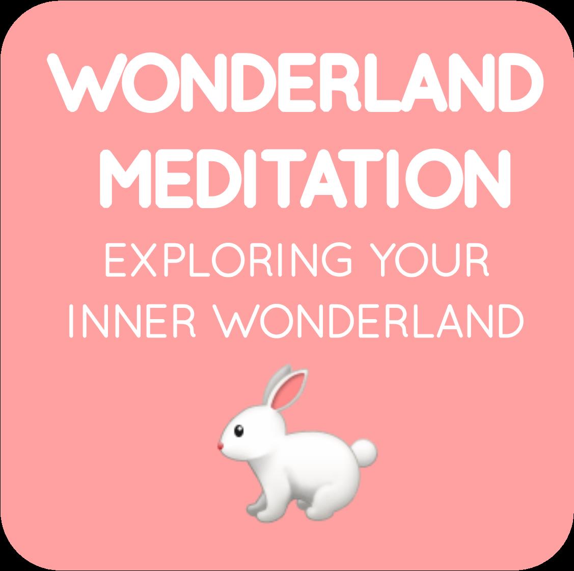 06-wonderland meditation.png