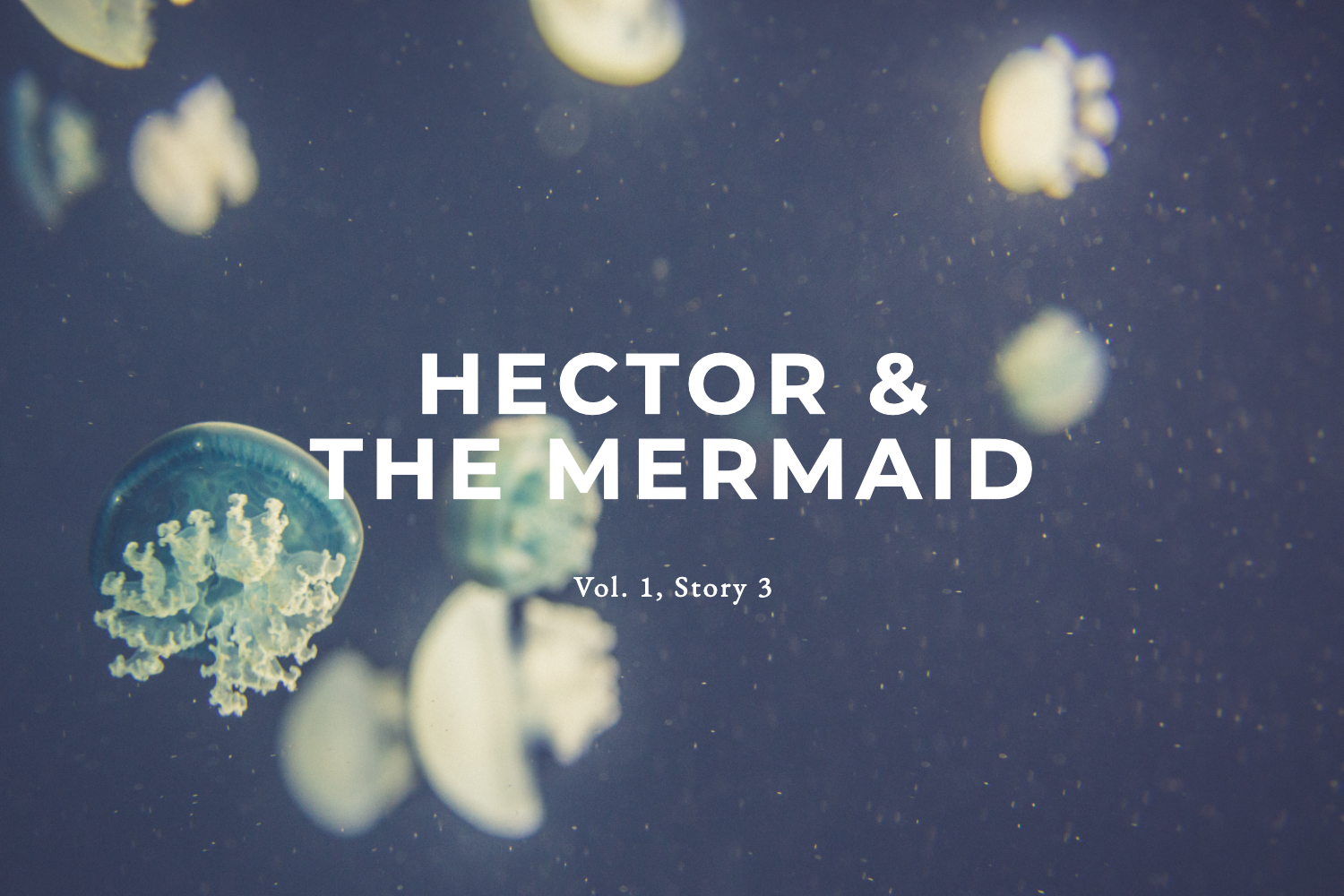 Tumblr Title Hector and the Mermaid.jpg