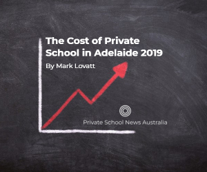 How Much do Adelaide Private Schools Cost?