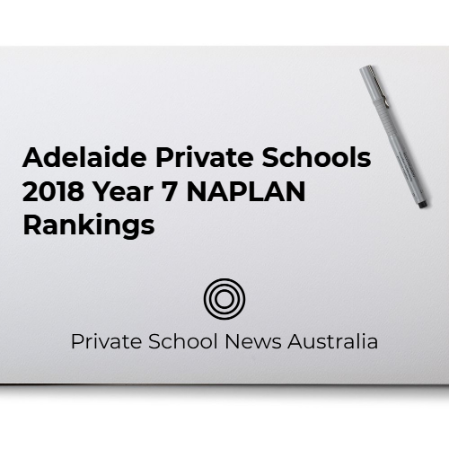 Private Schools Adelaide | Year 7 NAPLAN Results 2018